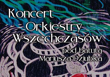 Koncert Orkiestry Wszechczasów